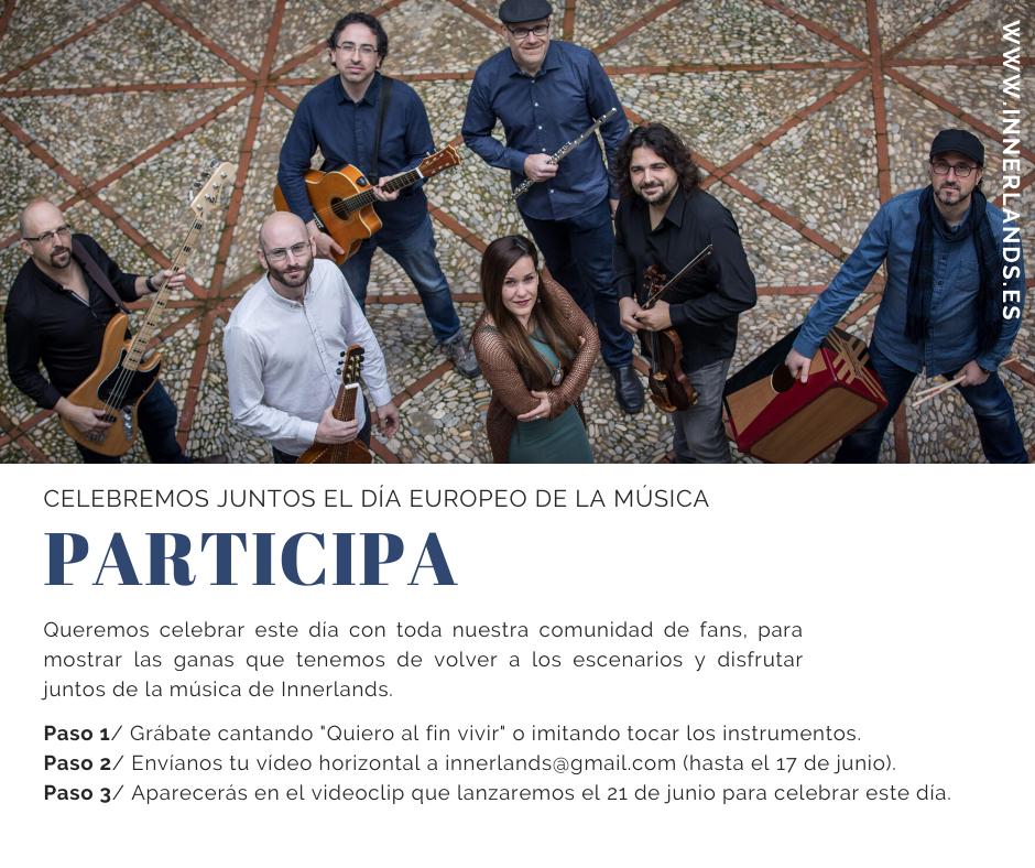 Innerlands quiere celebrar el Día Europeo de la Música contigo, participa en el videoclip